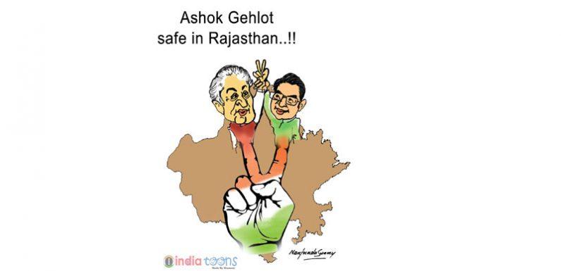 Ashok Gehlot safe in Rajasthan Today Toon by Mr.Nanjunda Swamy