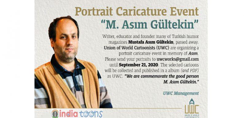 "M. Asım GÜLTEKİN"" Potrait Caricature Event 2020, Istanbul Turkey.."